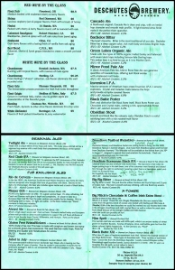 Here is the front and also back of the Deschutes Brewery and Public House beer and wine menu.  (Click photo to enlarge.)